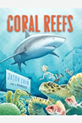 Coral Reefs: A Journey Through an Aquatic World Full of Wonder Kindle Edition