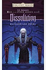 Dissolution: R.A. Salvatore Presents The War of the Spider Queen, Book I (The War of the Spider Queen series 1) Kindle Edition