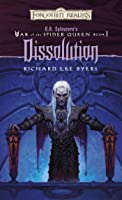 Dissolution: R.A. Salvatore Presents The War Of