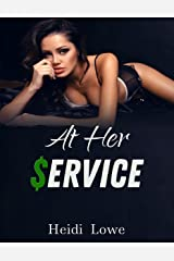 At Her Service (Service Girl Chronicles Book 1) Kindle Edition