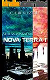 Nova Terra 1: Águas Passadas