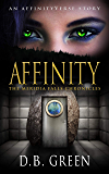 Affinity: An AffinityVerse Story (The Meridia Falls Chronicles Book 4)
