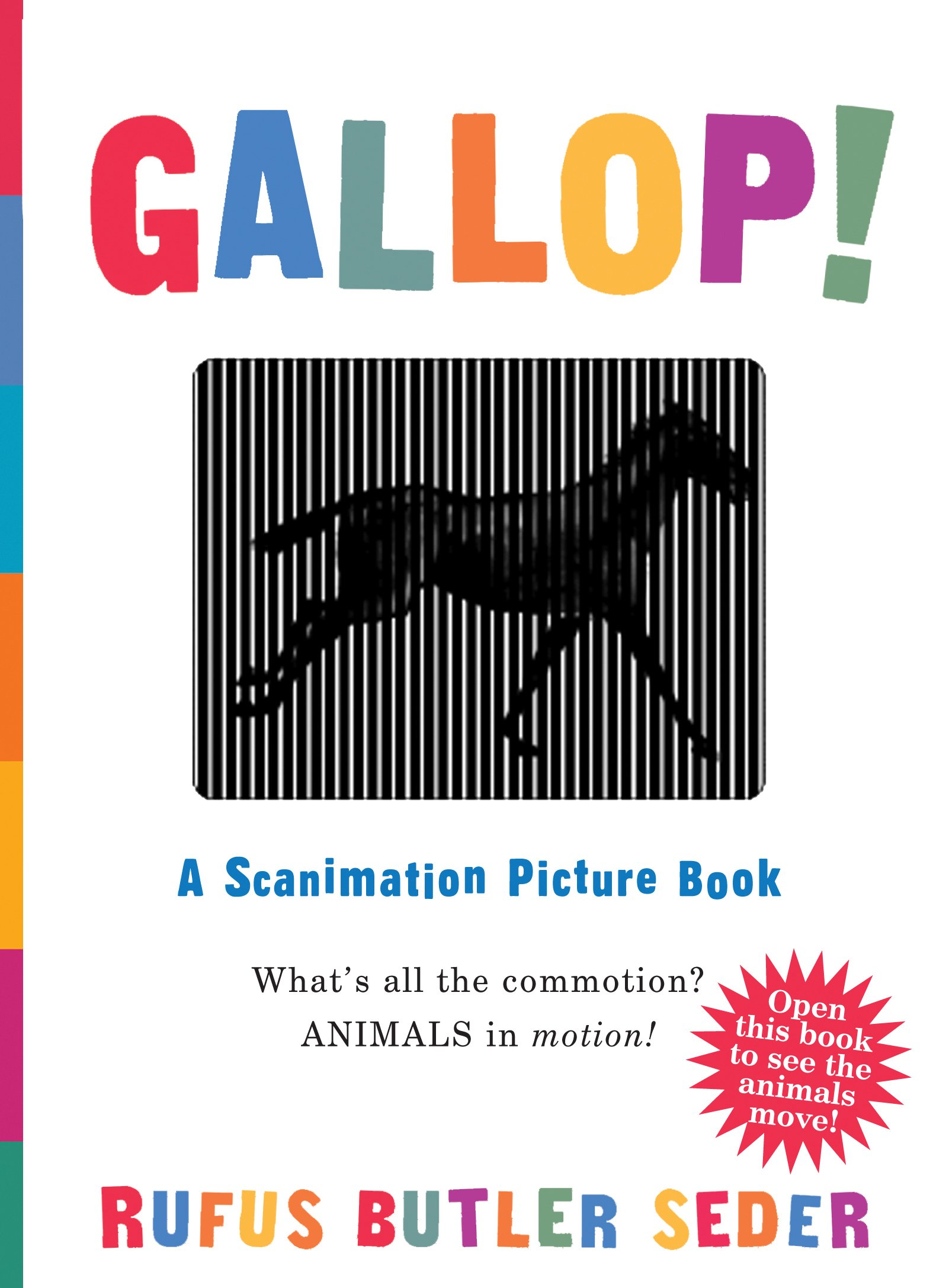 Gallop!: A Scanimation Picture Book: Seder, Rufus Butler: 0019628147639:  Amazon.com: Books