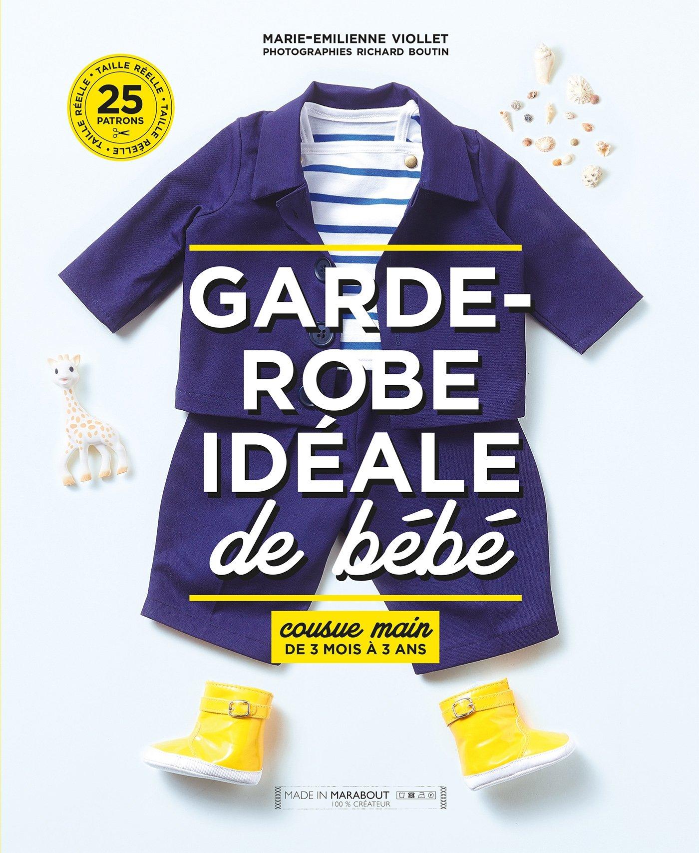 Favori Amazon.fr - La garde robe ideale bébé - Marie-Émilienne Viollet  YB67