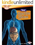 Your Digestive System (Searchlight Books ™ — How Does Your Body Work?)