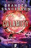 Calamity (Trilogía de los Reckoners 3): (Serie Reckoners Libro tres)