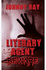 LITERARY AGENTS--BEWARE, AN INTERNATIONAL ROMANTIC THRILLER (psychological romance series Book 1) Kindle Edition