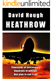 Heathrow (Danger in the Sky Book 2) (English Edition)