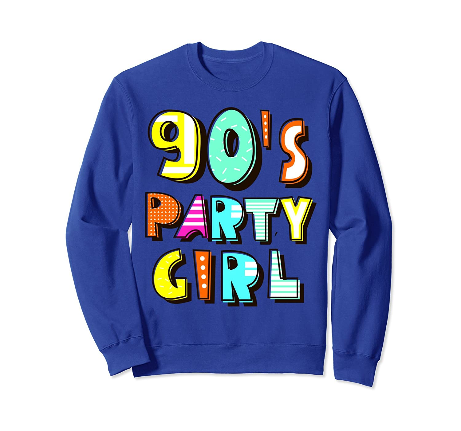 90's Party Girl Retro 90s Themed Men Womens sweatshirt-AZP