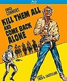 Kill Them All and Come Back Alone (Ammazzali Tutti E Torna Solo) [Blu-ray]