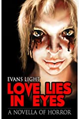 Love Lies in Eyes: A Novella of Horror Kindle Edition