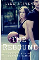 The Rebound: a YA Sports Romance (Girls of Summer Book 2) Kindle Edition