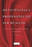 Deficiências e Propensões do Ser Humano