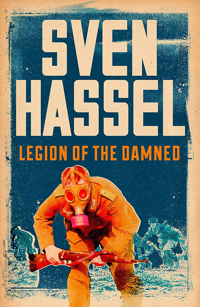 Download Legion Of The Damned By Sven Hassel