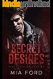 Secret Desires (Roughshod Rollers MC Book 3)
