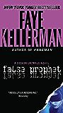 False Prophet: A Decker/Lazarus Novel (Peter Decker and Rina Lazarus Series Book 5)