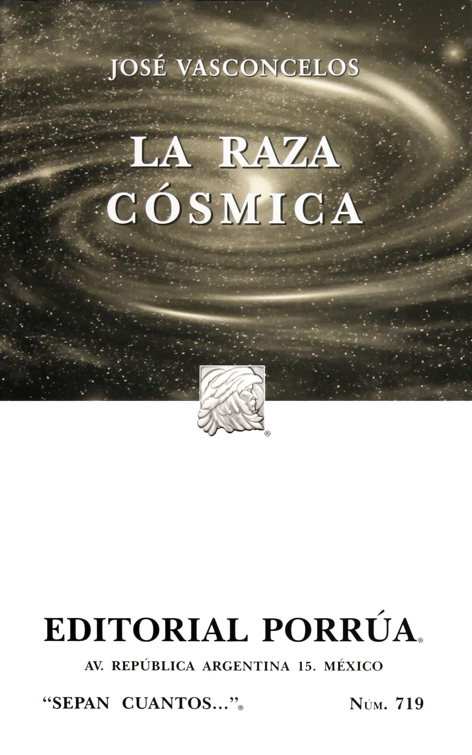 Raza cosmica, la: Amazon.es: VASCOCELOS, JOSE: Libros