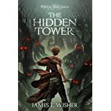 The Hidden Tower (The Portal Wars Saga Book 1)