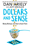 Dollars and Sense: Money Mishaps and How to Avoid Them (English Edition)