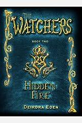 The Watchers, Hidden Fire: International Edition Kindle Edition