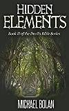 Hidden Elements: Book II of The Devil's Bible Series
