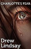 Charlotte's Fear (Ben Hood Thrillers Book 10)