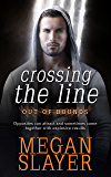 Crossing the Line (Out of Bounds Book 1)