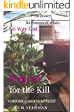 Prepped for the Kill (Marjorie Gardens Mystery Book 2)