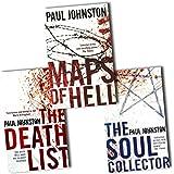 Matt Wells Collection Paul Johnston 3 Books Set Pack RRP: £20.97 (Paul Johnston Collection) (The Death List, The Soul Collector, Maps of Hell)