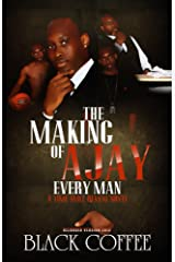 The Making Of AJAY-Every Man-RELOADED, A Time Will Reveal novel (Time Will Reveal-RELOADED Book 8) Kindle Edition