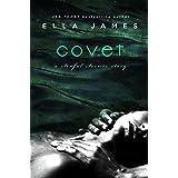 Covet: A Sinful Secrets Romance