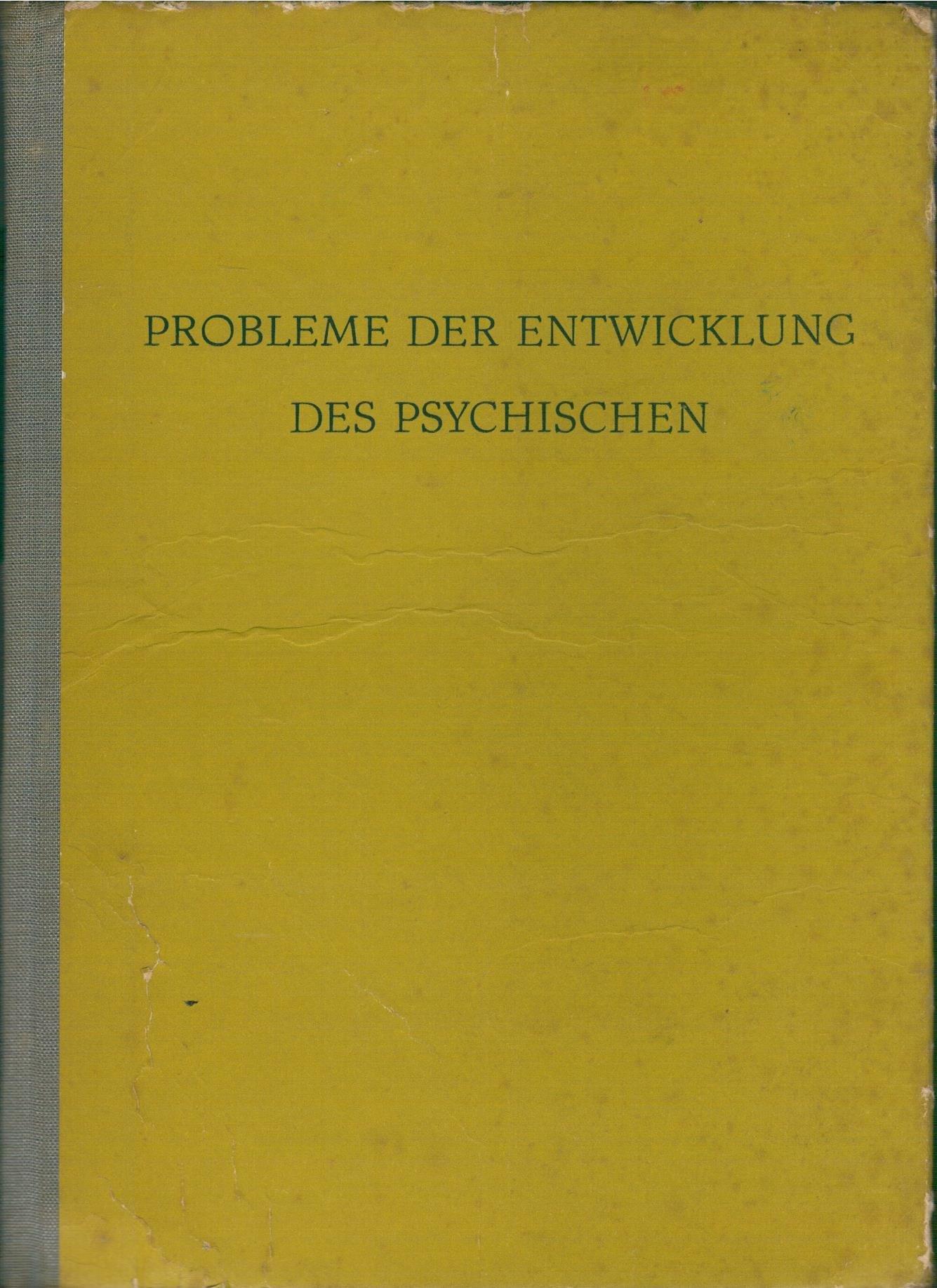 Probleme der Entwicklung des Psychischen