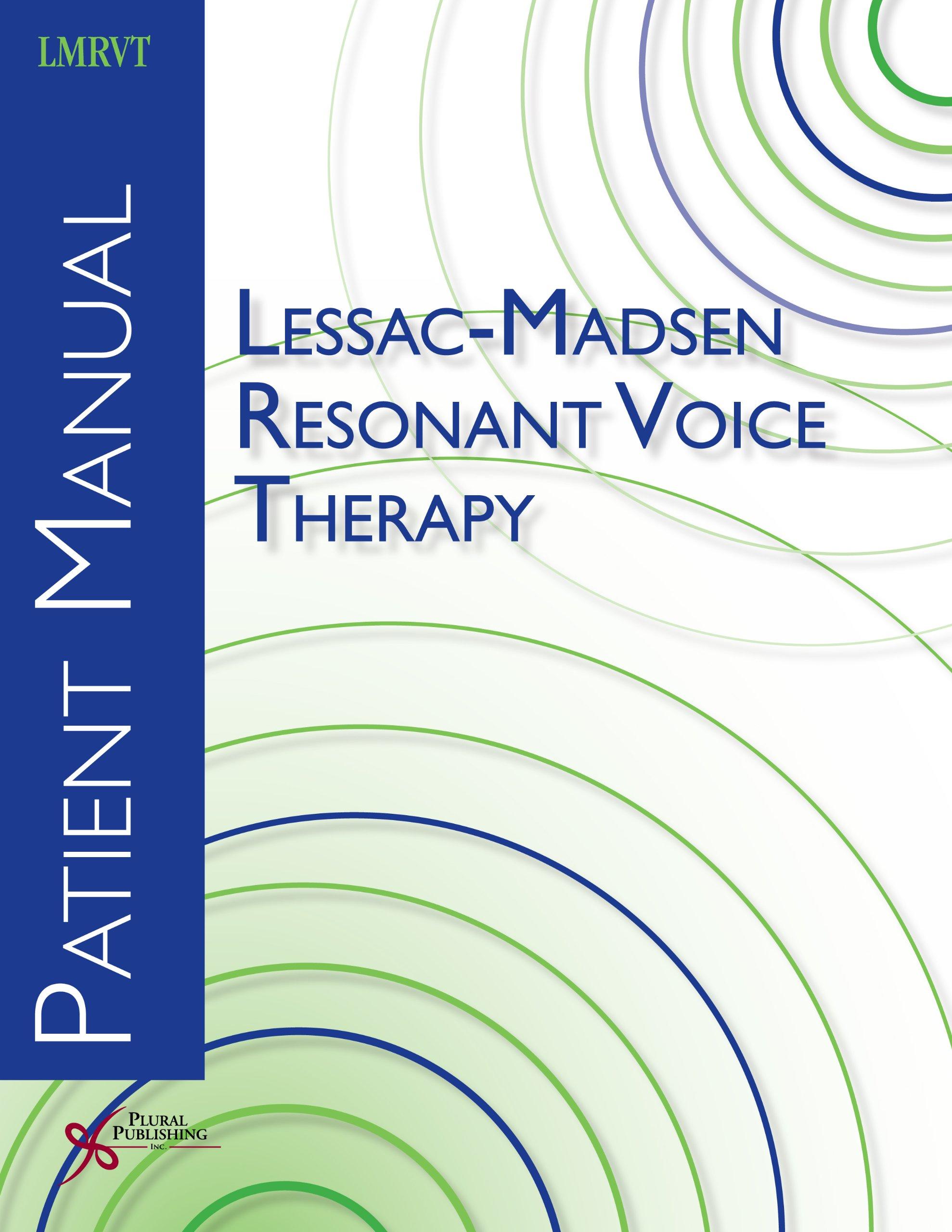 Lessac-Madsen Resonant Voice Therapy: Patient Manual: Katherine Verdolini  Abbott: 9781597563109: Books - Amazon.ca
