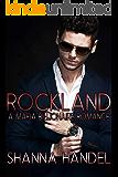 Rockland: A Mafia Billionaire Romance