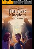 The First Kingdom (Kings of Ghumai Book 1)