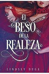 El beso de la realeza (Spanish Edition) Kindle Edition