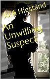 An Unwilling Suspect (The McLaren Mysteries Book 7)