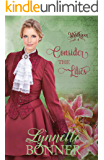 Consider the Lilies: A Christian Historical Western Romance (Wyldhaven Book 4)