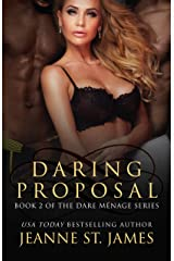 Daring Proposal (Dare Menage Series Book 2) Kindle Edition