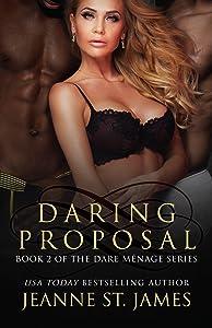 Daring Proposal (Dare Menage Series Book 2)