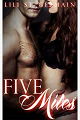 Five Miles (Gypsy Brothers Book 3) Kindle Edition
