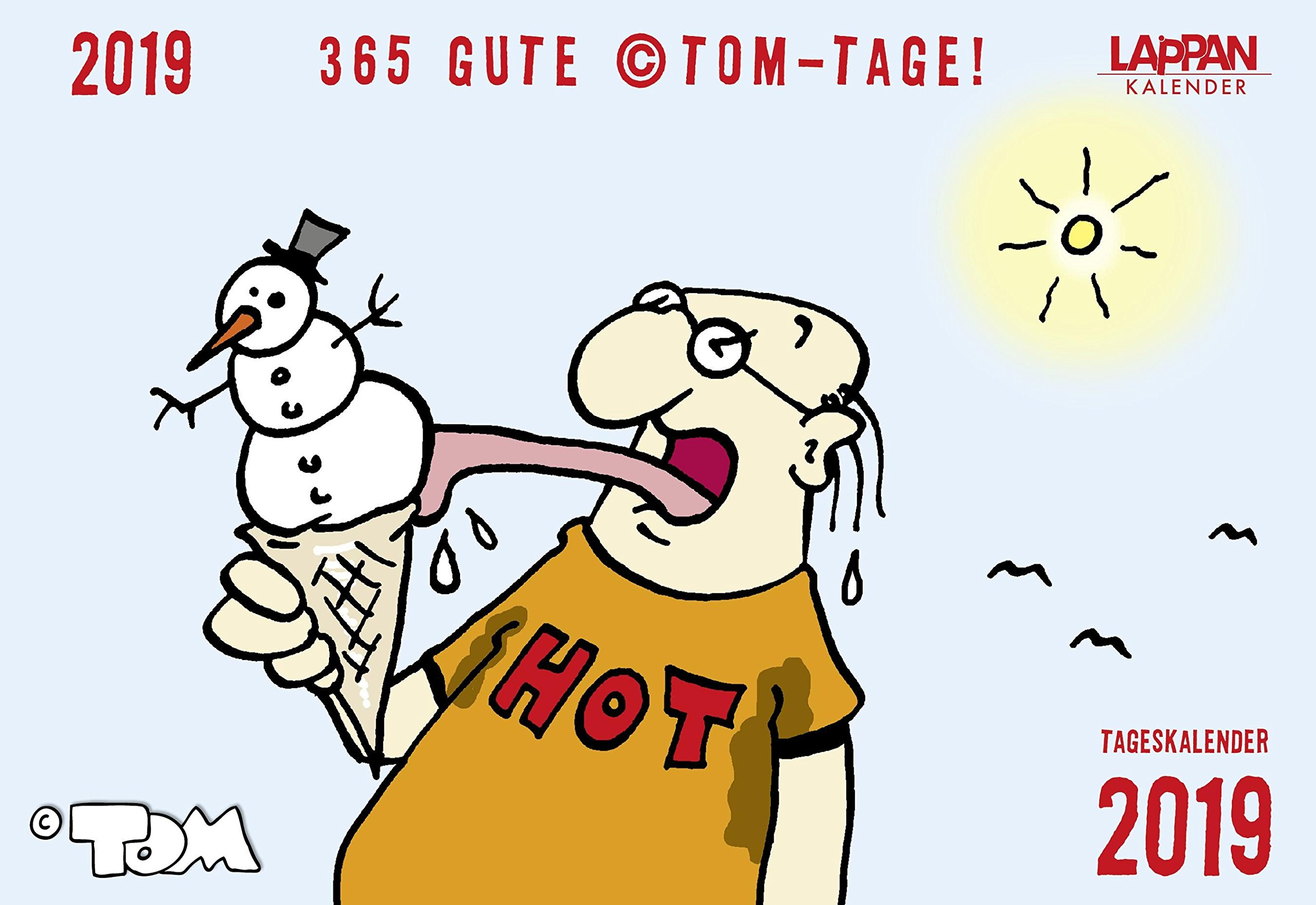 365 GUTE ©TOM-TAGE! 2019: Tageskalender Kalender – 22. Mai 2018 Lappan 3830376758 HUMOR / General NON-CLASSIFIABLE