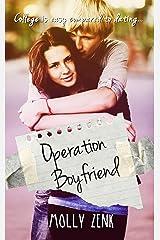 Operation Boyfriend: A YA Contemporary Romantic Comedy Kindle Edition
