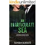 An Inarticulate Sea (Windsor Series Book 5)