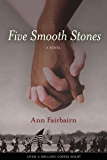 Five Smooth Stones: A Novel (Rediscovered Classics)