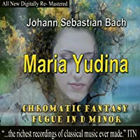 Johann Sebastian Bach - Maria Yudina, Chromatic Fantasy Fugue in D Minor