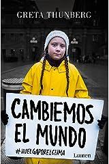 Cambiemos el mundo: #huelgaporelclima / No One Is Too Small to Make a Difference (Narrativa) Paperback