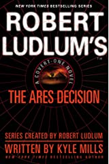 Robert Ludlum's(TM) The Ares Decision (A Covert-One novel Book 8) Kindle Edition