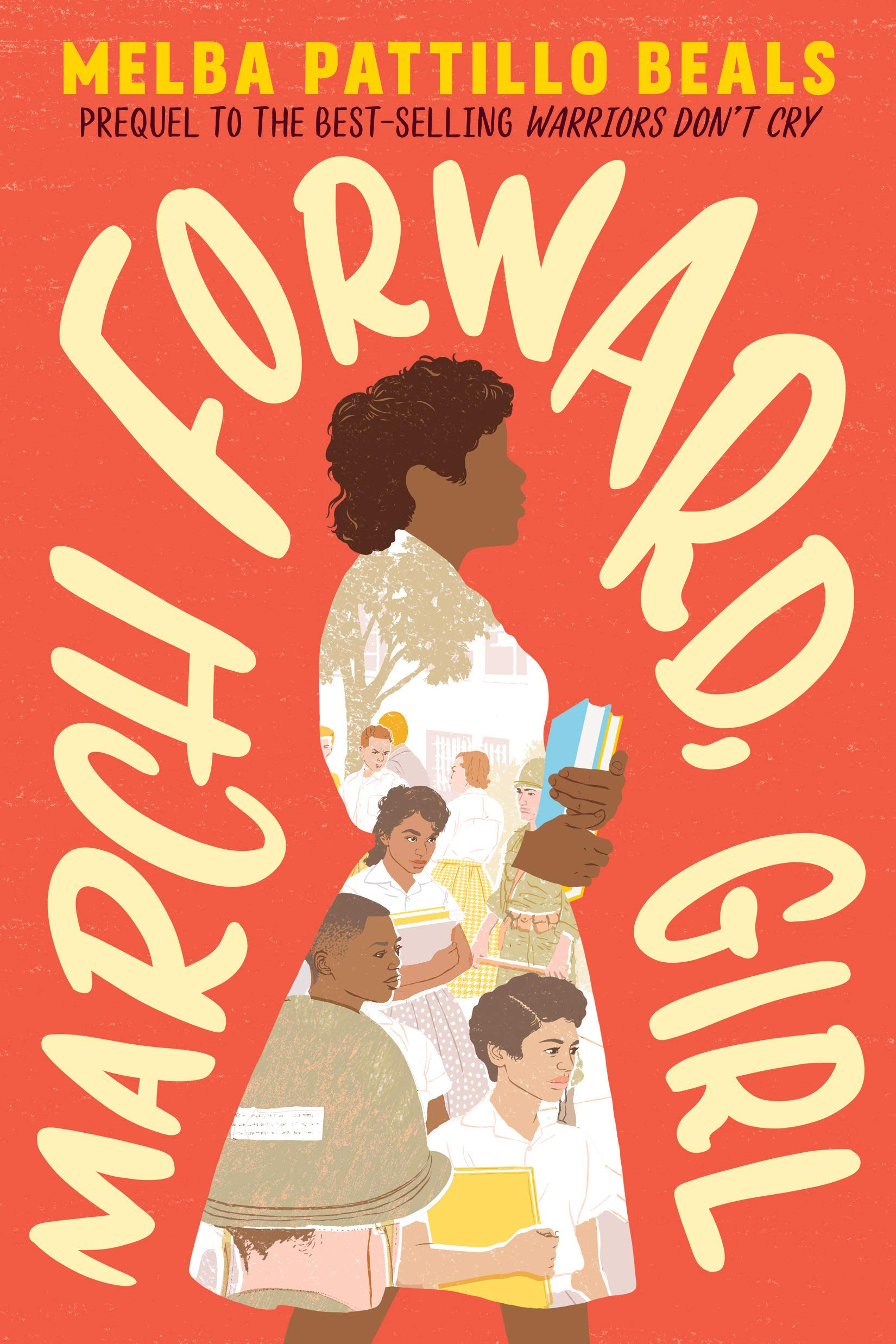 March Forward, Girl: From Young Warrior to Little Rock Nine Black History Books