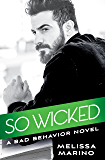 So Wicked (Bad Behavior)